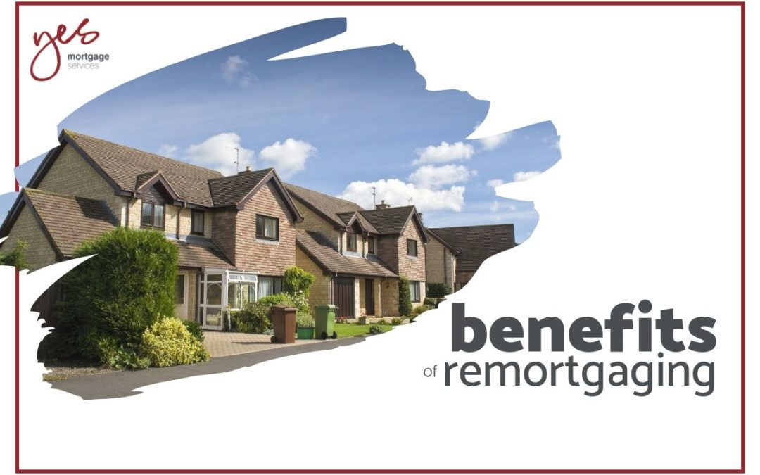 Benefits of remortgaging